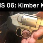 SHS 06: Kimber K6s Revolver