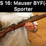 SHS 16: Sporterized Mauser BYF(43)