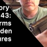 Armory Chat 43 – Firearm's Hidden Features