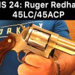 SHS 24 – Ruger Redhawk 45 Colt / 45ACP