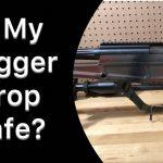 Is My Lite Trigger Drop-Safe?