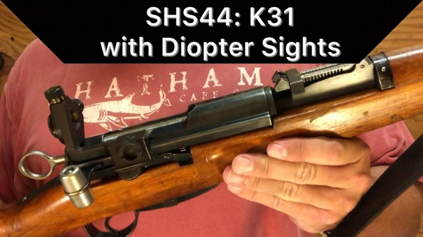 SHS 44 - K31 With Diopter Sights