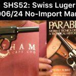 SHS-52: Swiss 1906/24 Luger