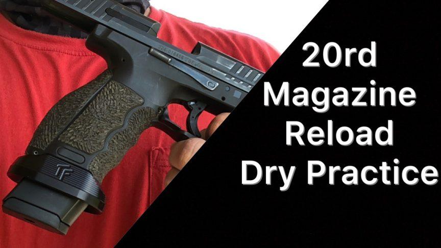 HK 20 round magazine Dry Practice