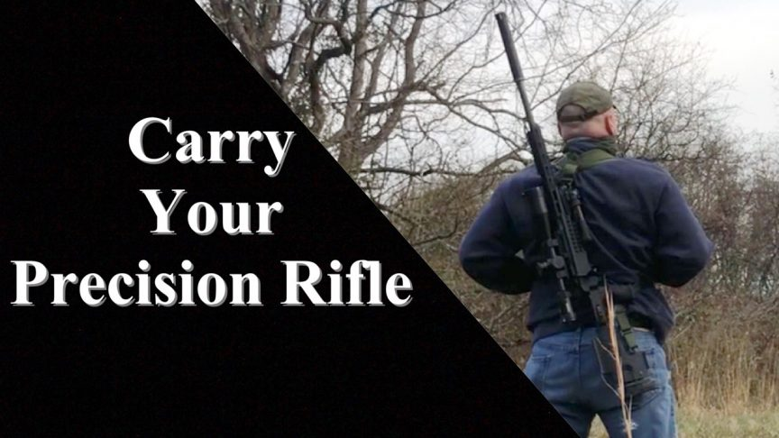 Carry Your Precision Rifle