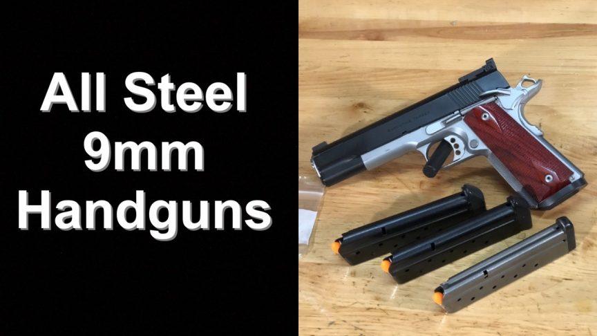 All Steel 9mm Handguns. Ed Brown 1911.