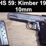 SHS 59: Kimber 10mm 1911