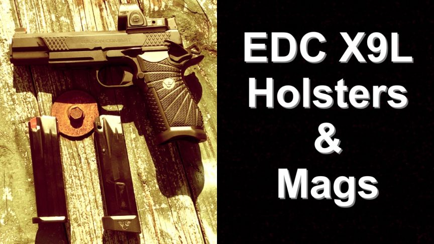 Wilson EDC X9 Magazines and holsters.