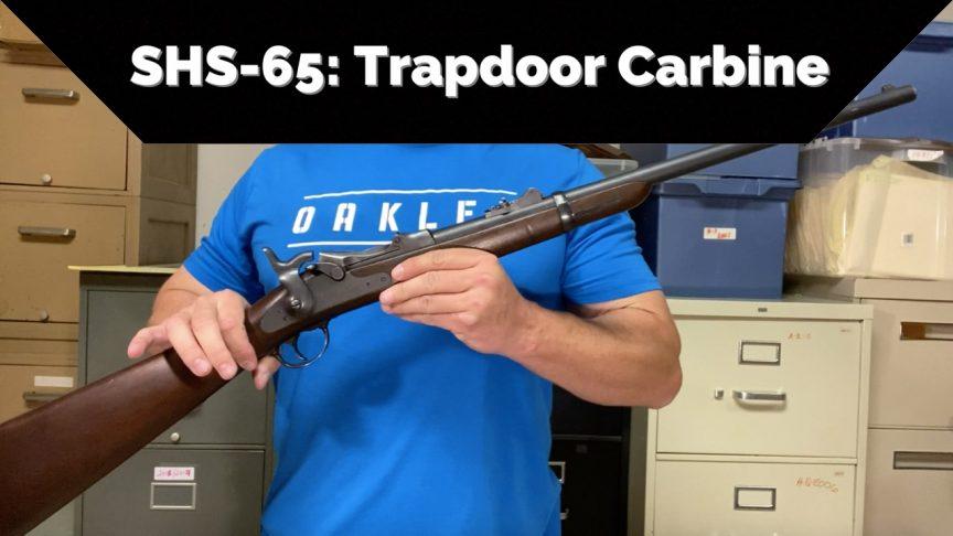 SHS-65 - 1873 Trapdoor Carbine