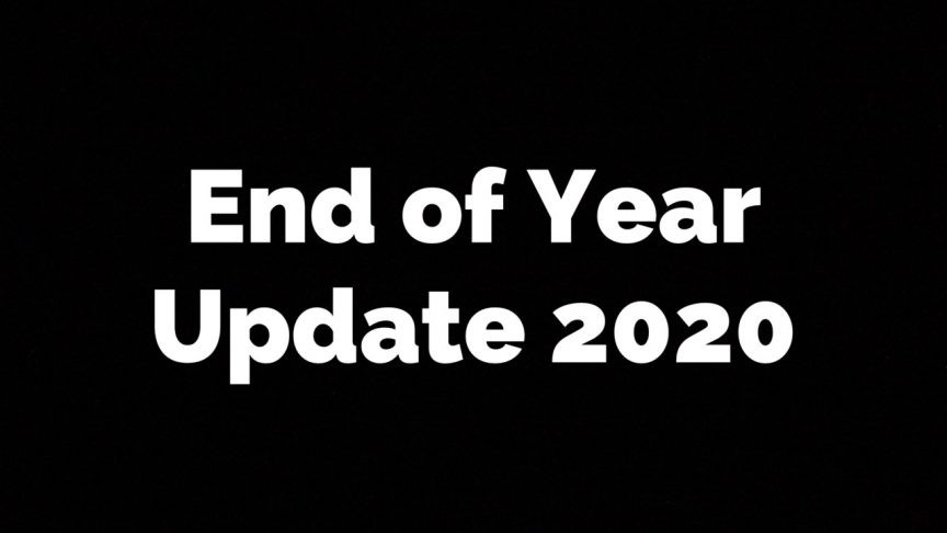 End of Year Update 2020