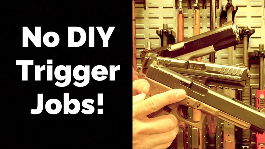 No DIY Trigger Jobs