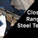 Close Range Steel Safety Testing