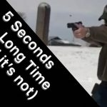 5 Seconds is a Long Time