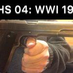 SHS 04: WWI 1911 Pistol