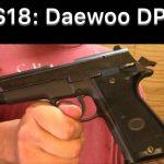 SHS 18 – Daewoo DP-51 Pistol