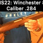 SHS 22 – Winchester 88 in Caliber 284