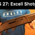 SHS-27: Excell Shotgun (Benelli clone)