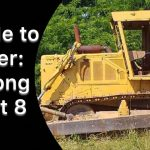 An Ode to Power: The Caterpillar D8 is Leaving Us.