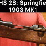 SHS 28 – Springfield 1903 MK1
