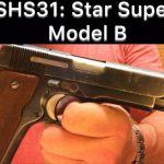 SHS 31- Star Super B Pistol