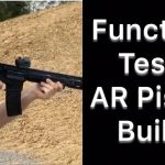 Function Test – AR Pistol Build