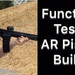 Function Test – AR Pistol Build