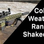 Cold Weather Range Shakedown