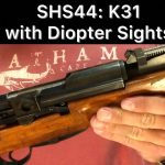 SHS 44 – K31 w/Diopter Sights