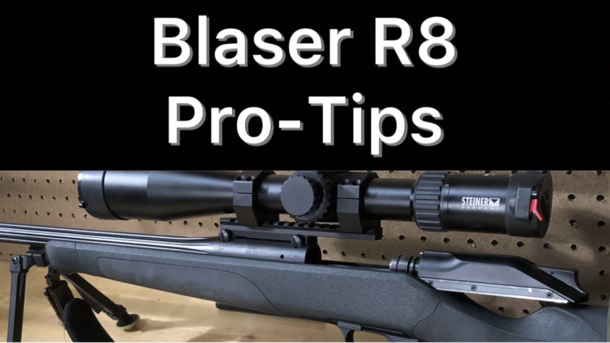 Blaser R8 Pro-Tips