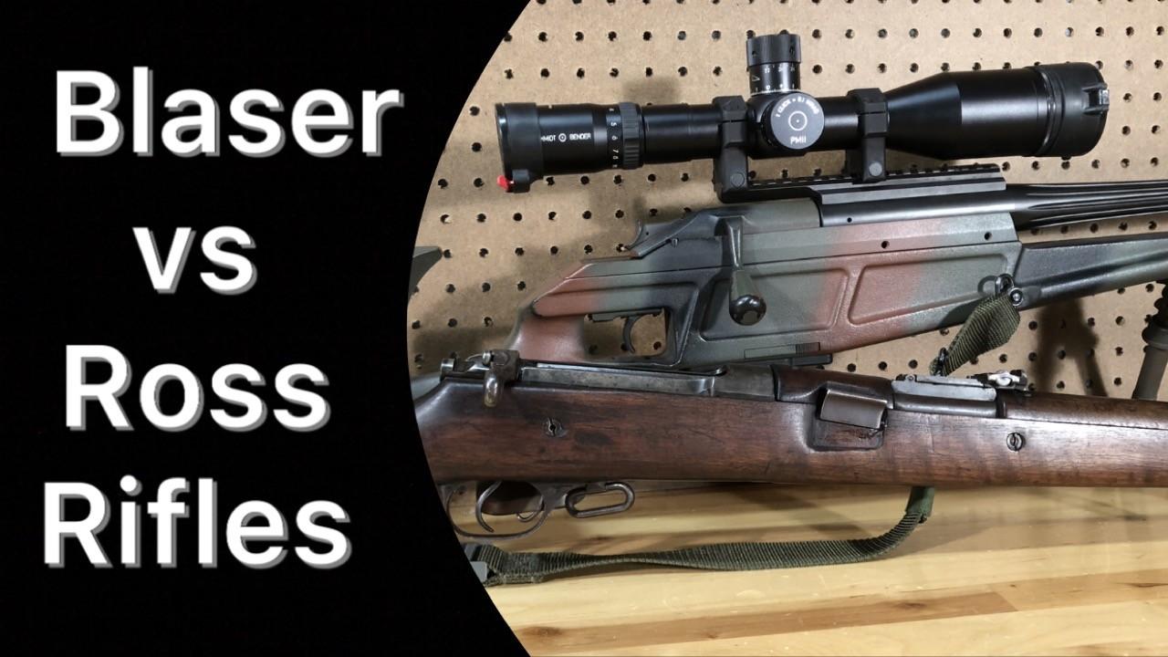 Ross Rifle vs Blaser Rifle