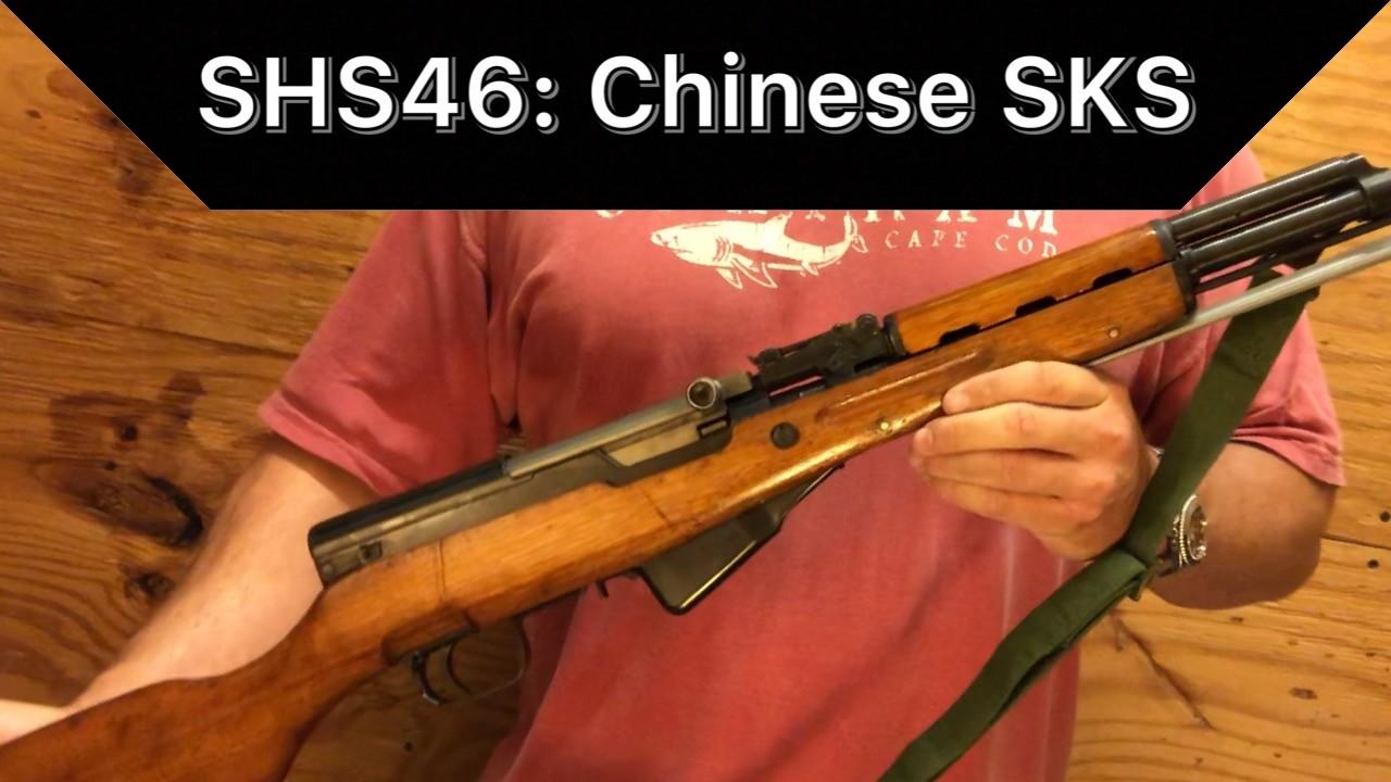 SHS 46: Chinese SKS