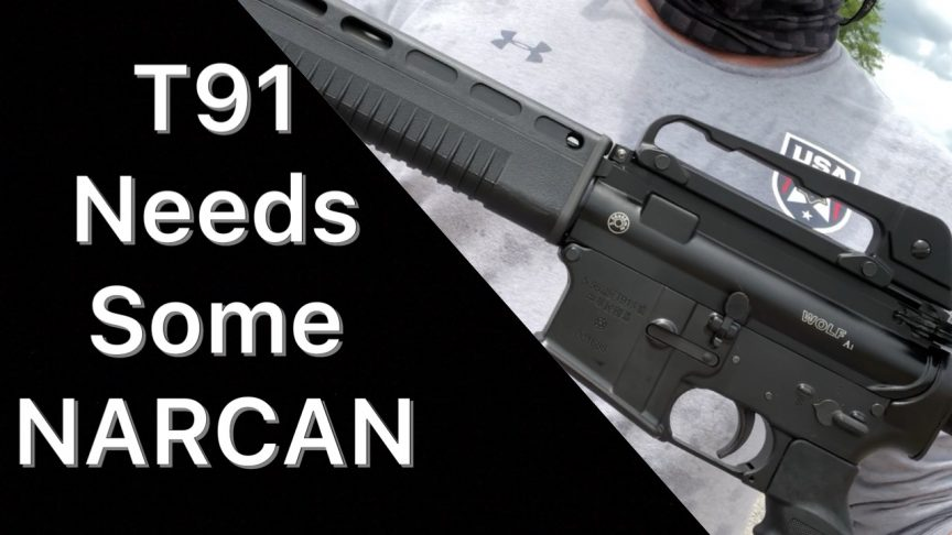 T91 Rifle Needs NARCAN