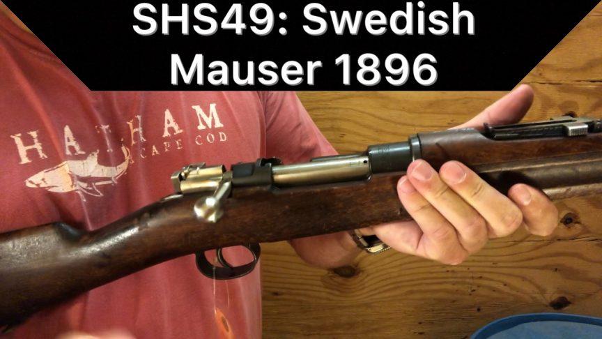 SHS49 - Swedish Mauser 1896