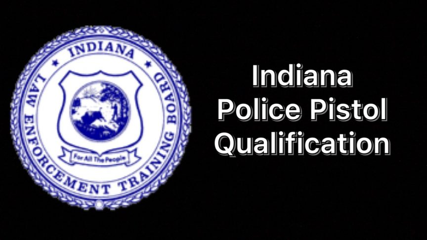 Indiana State Police Pistol Qualification Test