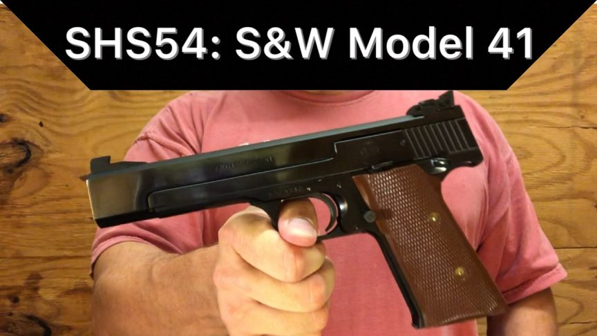 SHS-54: Smith & Wesson 41