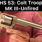 SHS 53: Colt Trooper MK III Unfired
