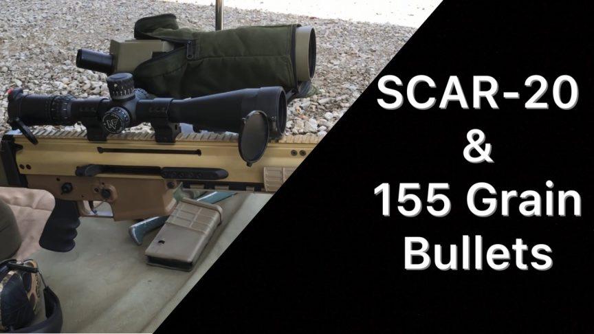 SCAR 20 155g bullets