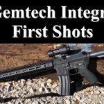 Gemtech Integra First Shots
