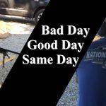 Good Day, Bad Day, Same Day