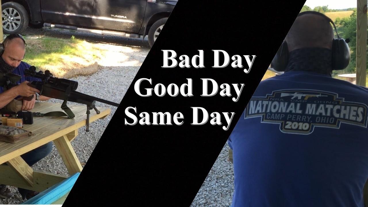 Good Day. Bad Day. Same Day.