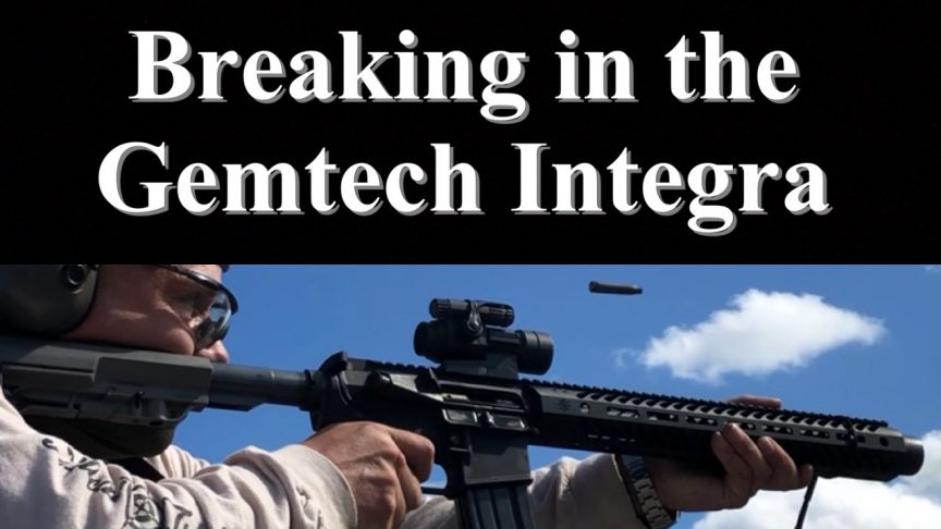 One Day at a Time - Breaking in the Gemtech Integra