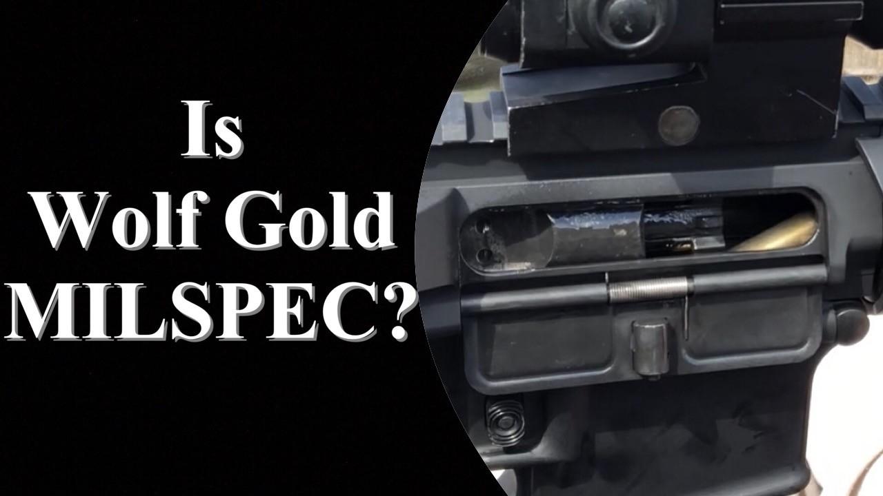 Is Wolf Gold MILSPEC?