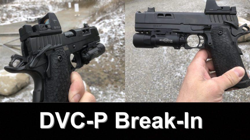 DVC-P STI Break-in