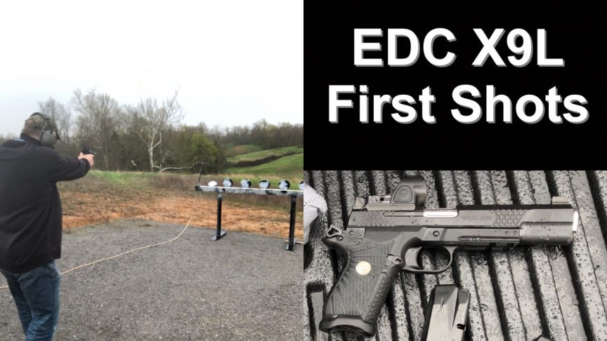 Wilson Combat EDC X9L First Shots.