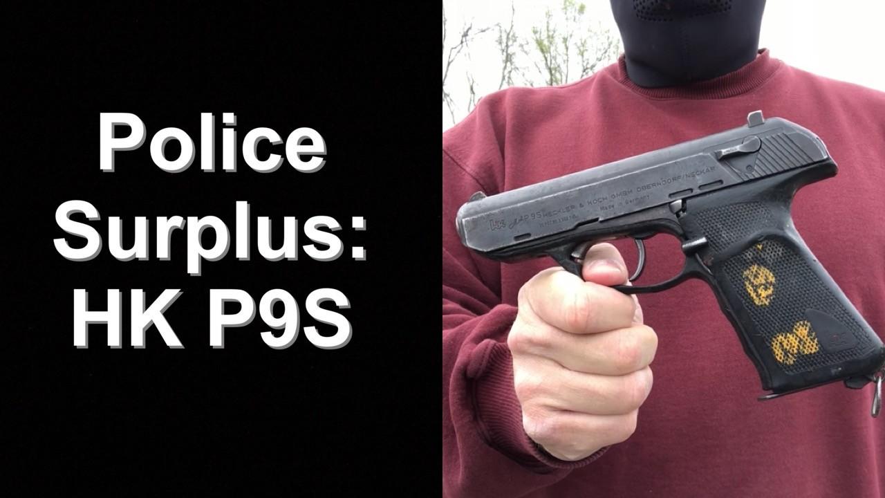 HK P9S Police Surplus.