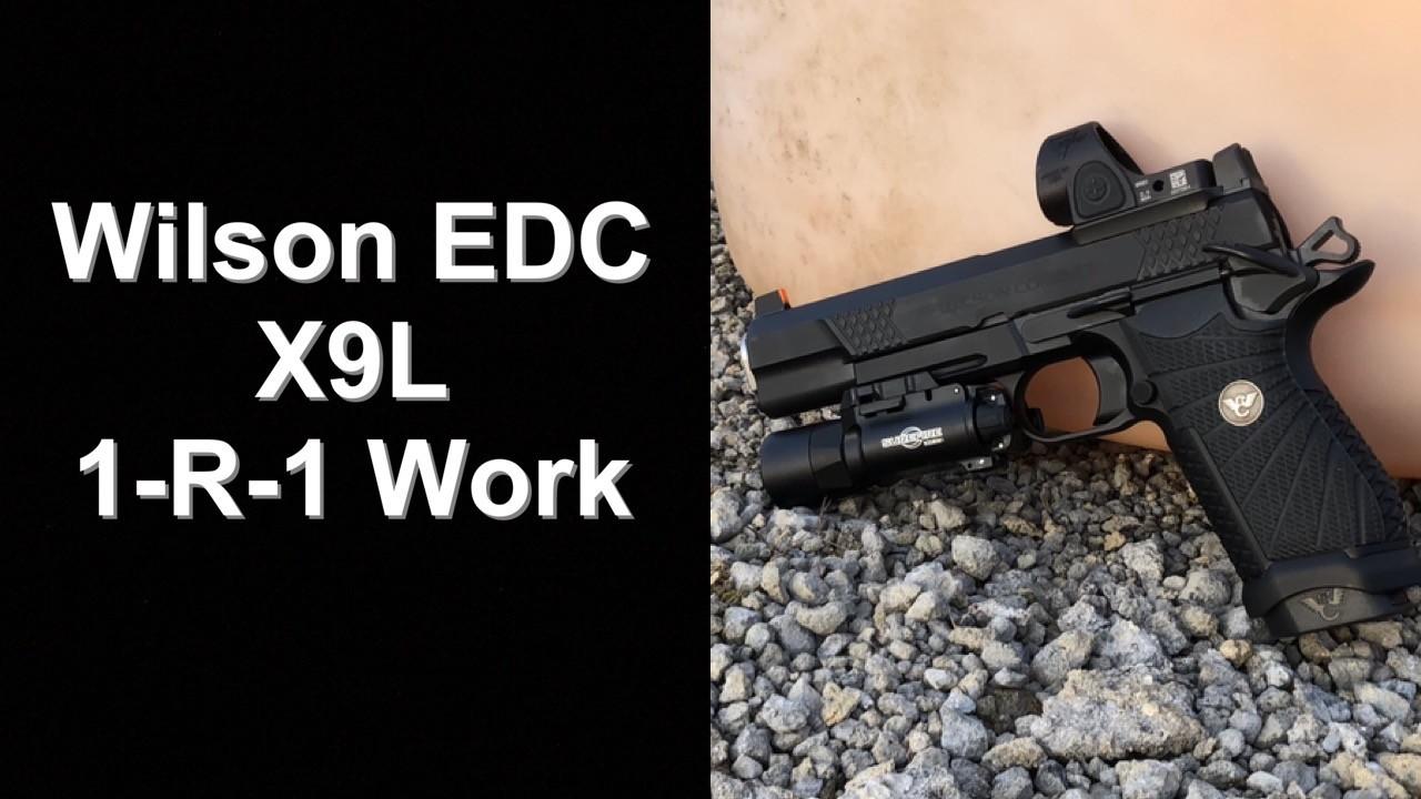 Wilson EDC X9, EDC X9L Reload Drills. 1-R-1.