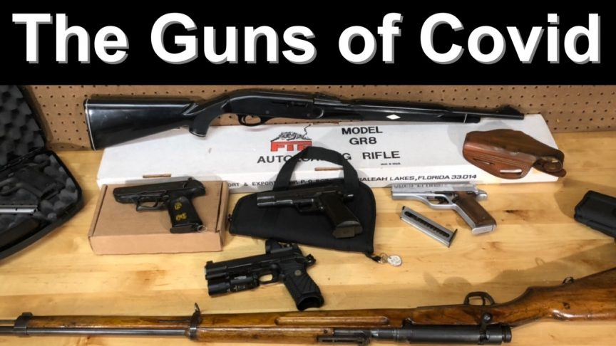 The Guns of Covid