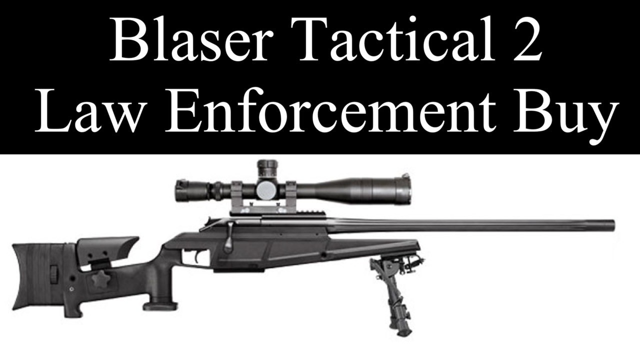 Blaser Tactical Law Enforcement Buy