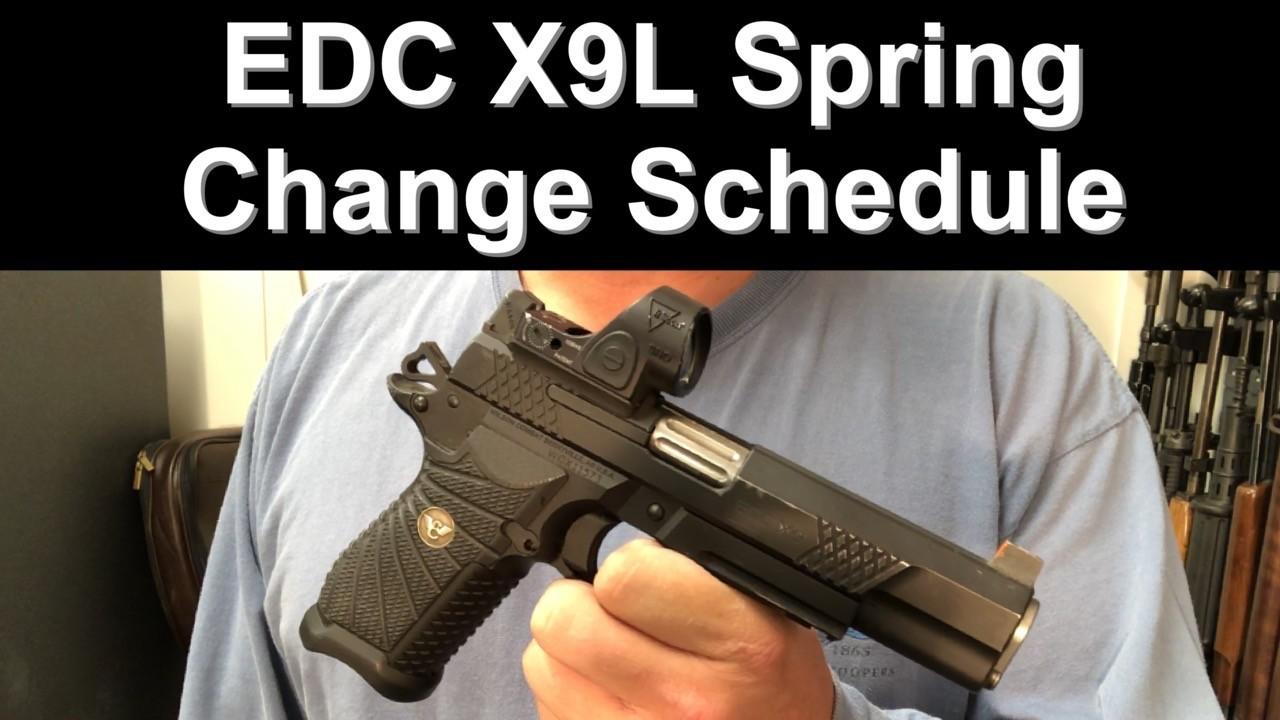 EDC X9L Spring Change Schedule