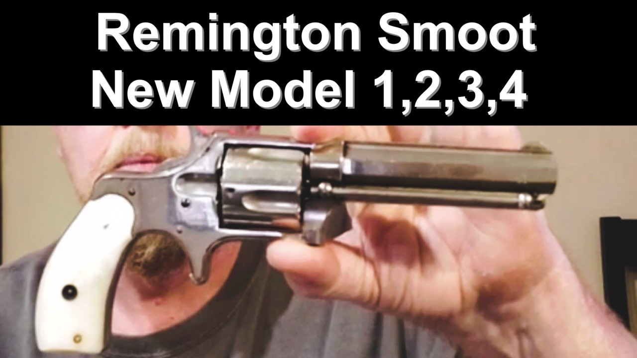 Remington Smoot. Remington New Model 1, 2, 3, 4.